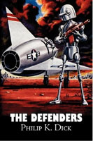 Philip K. Dick The Defenders cover