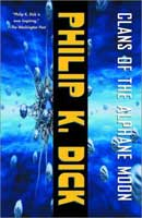 Philip K Dick clans of the alphane moon cover