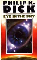 Philip K. Dick Eye In The Sky cover