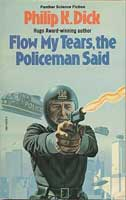 Philip K. Dick Flow My Tears The Policeman Said cover