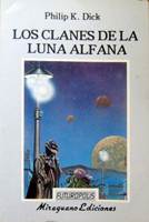 Philip K. Dick Clans of the Alphane Moon cover LOS CLANES DE LA LUNA ALPHANA