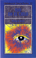 Philip K. Dick Eye in the Sky cover OJO EN EL CIELO