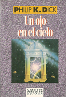 Philip K. Dick Eye in the Sky cover UN OJO EN EL CIELO