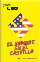 Philip K. Dick The Man in the High Castle cover EL HOMBRE EN EL CASTILLO