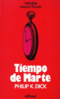 Philip K. Dick Martian Time-Slip cover TIEMPO DE MARTE