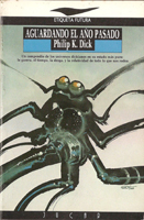 Philip K. Dick Now Wait For Last Year cover AGUARDANDO EL ANO PASADO