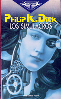 Philip K. Dick The Simulacra cover LOS SIMULACROS
