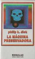 Philip K. Dick The Preserving Machine cover