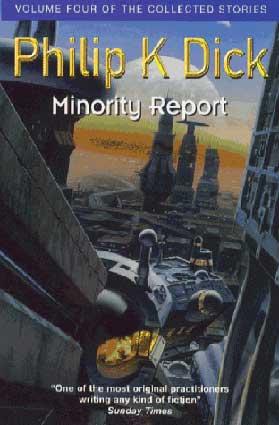 minority report book wiki Minority report on steven spielbergin ohjaama tieteistoimintaelokuva, joka valmistui vuonna 2002 se perustuu löyhästi philip k dickin samannimiseen novelliin.