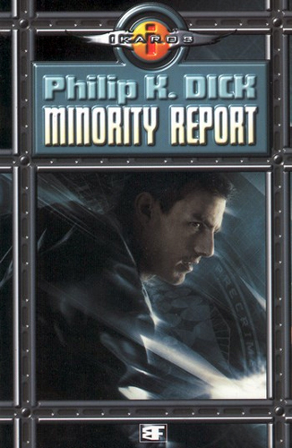 minority report book The minority report [philip k dick] -- in the world of the minority report, commissioner john anderton is the one to thank for the lack of crime he is the originator of the precrime system, which uses precogs--people with the power to.